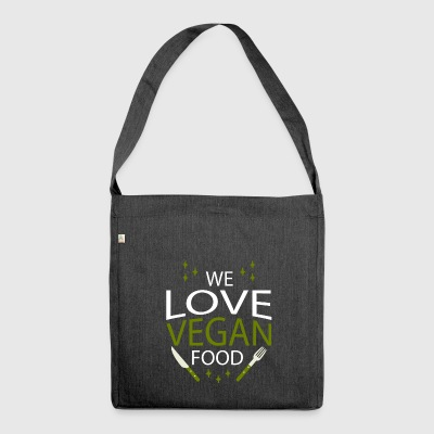 We love vegan food - Schultertasche aus Recycling-Material