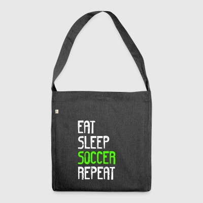EAT SLEEP SOCCER REPEAT - Schultertasche aus Recycling-Material