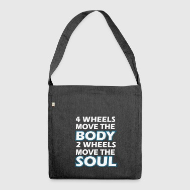 2 Wheels Move The Soul, Motorcycle Biker T-Shirt - Shoulder Bag made from recycled material
