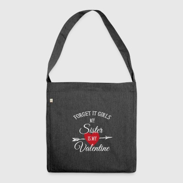 Valentines Day Shirt Sister Is My Valentine - Shoulder Bag made from recycled material
