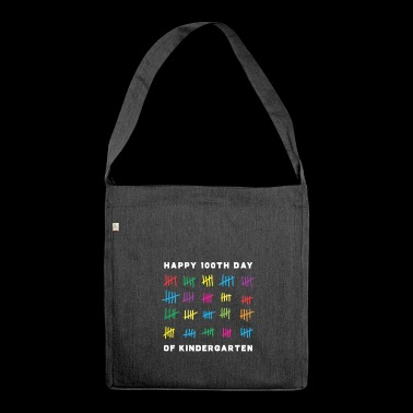 happy 100 days of kindergarten - Shoulder Bag made from recycled material