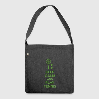 Tennis - Keep Calm - Tennis Ball - Tennis Racket - Shoulder Bag made from recycled material