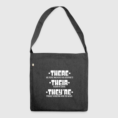 THERE - THEIR - THEY'RE - Teacher - Lehrer - Schultertasche aus Recycling-Material