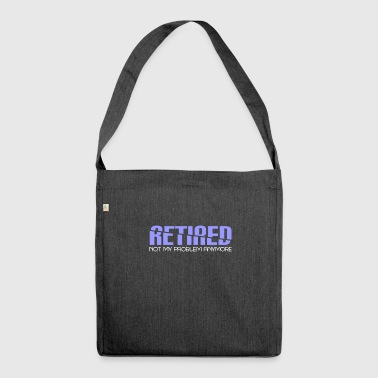 Ruhestand - Pension - Retired - Rente - Ruhe - Schultertasche aus Recycling-Material