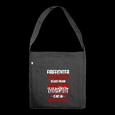 Held is not an official profession fire brigade 112 - Shoulder Bag made from recycled material