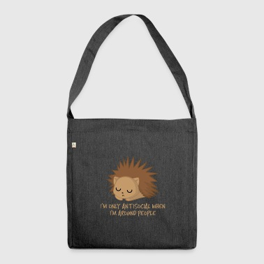 Hedgehog - Antisocial - Introvert - Funny - Sarcasm - Shoulder Bag made from recycled material
