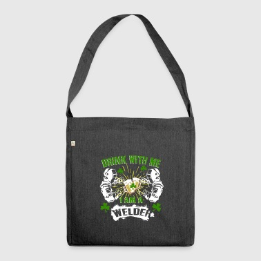 Funny Drink With Me Welder St Patrick's Day - Shoulder Bag made from recycled material