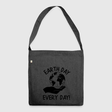 Earth Day Every Day Awareness - Schultertasche aus Recycling-Material