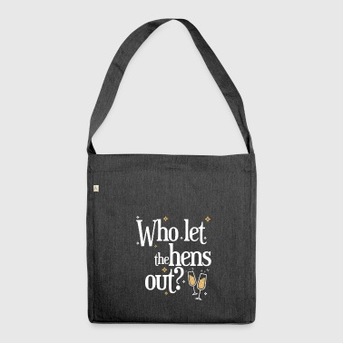 Who let the hens out - Schultertasche aus Recycling-Material