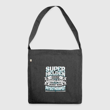 Superheld Spruch Held Physiotherapeut Geschenk - Schultertasche aus Recycling-Material