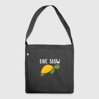 Live Slow - Shoulder Bag made from recycled material