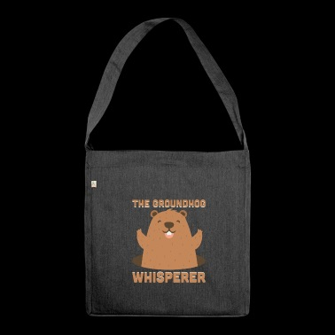 The Groundhog Whisperer Funny Ground-Hog - Shoulder Bag made from recycled material
