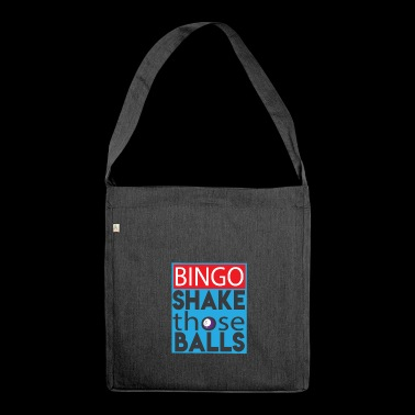 Shake Those Ball Funny Bingo Lover Shirt - Schultertasche aus Recycling-Material