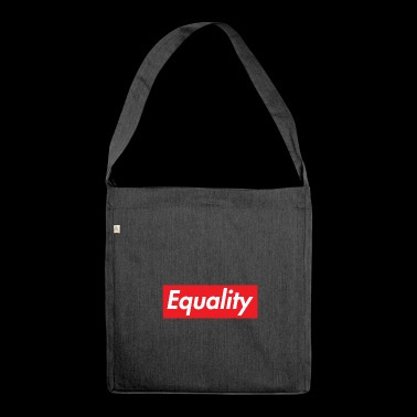 Equality feminism socialism justice - Shoulder Bag made from recycled material