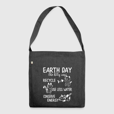 Earth Day kattungen Way - Axelväska av återvinningsmaterial