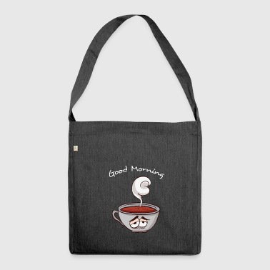 Good Morning - Good morning coffee - Shoulder Bag made from recycled material