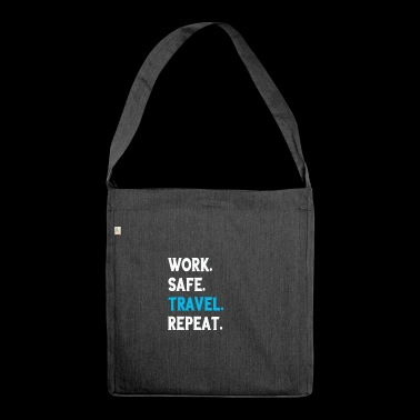 Funny Work Safe Travel Repeat Party Gift - Shoulder Bag made from recycled material