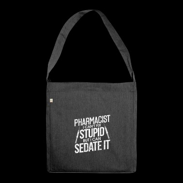 Pharmacist Gift - Pharmacy Pharmacy Pharmacy - Shoulder Bag made from recycled material