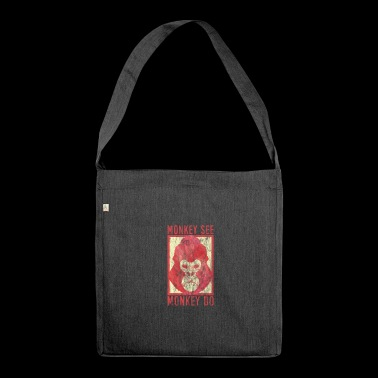 Monkey saying gorilla wisdom grim philosophy - Shoulder Bag made from recycled material