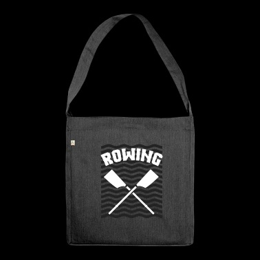 Rowing oarsman rowing rowing - Shoulder Bag made from recycled material