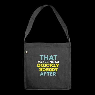 Funny Quotes - Shoulder Bag made from recycled material