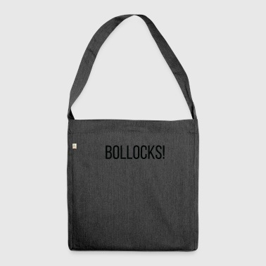 Bollocks! Black Britain Funny Nonsense UK English - Shoulder Bag made from recycled material