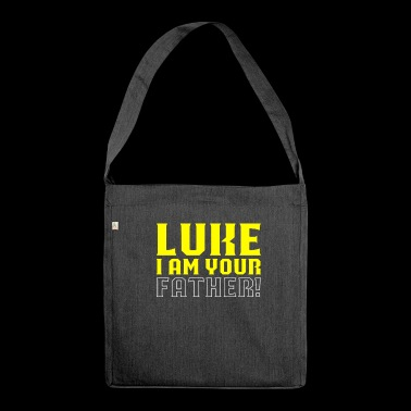 Luke I am your father - Shoulder Bag made from recycled material