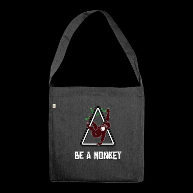Monkey Monkey Monkey Monkey Be a Monkey - Shoulder Bag made from recycled material