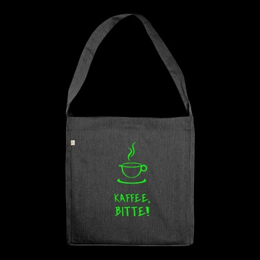 Kaffee Kaffee Kaffee Kaffee Kaffee Cafe Coffee - Schultertasche aus Recycling-Material