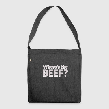 Where is the beef? Beef - Shoulder Bag made from recycled material