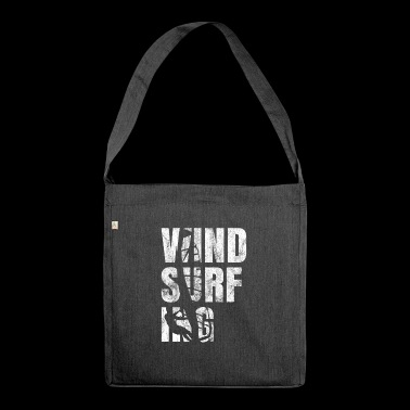 Windsurfing Gift Windsurfer Surfers Windsurfing - Shoulder Bag made from recycled material