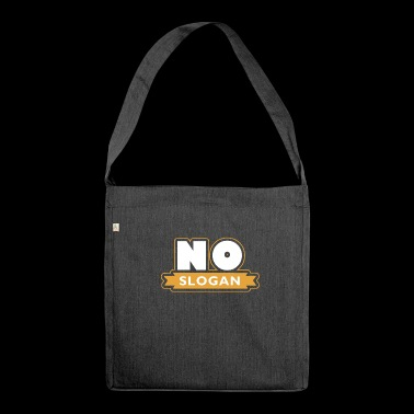 No slogan - Shoulder Bag made from recycled material