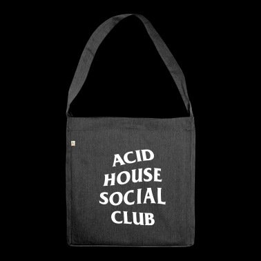 Acid House Sozialclub - Schultertasche aus Recycling-Material