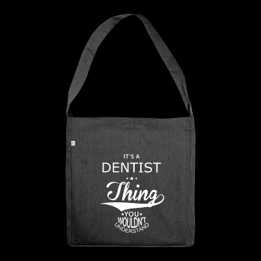 Dentist - Shoulder Bag made from recycled material