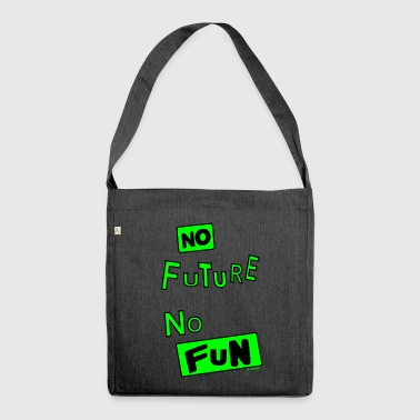 NO FUTURE green - Shoulder Bag made from recycled material