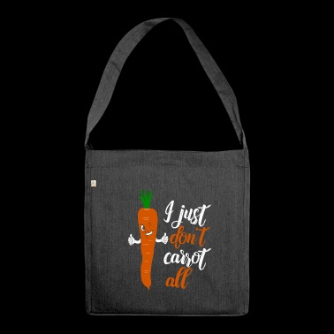 I just don't care at all lustiges Geschenk Shirt - Schultertasche aus Recycling-Material