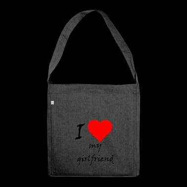 I love my girlfriend / I love / souvenir - Shoulder Bag made from recycled material