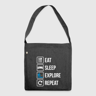 Eat Sleep Explore Repeat - Shoulder Bag made from recycled material