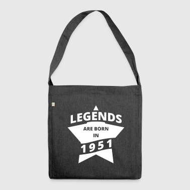 Legends Shirt - Legends are born in 1951 - Shoulder Bag made from recycled material