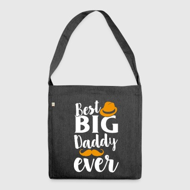 Best Big Daddy Ever - Shoulder Bag made from recycled material