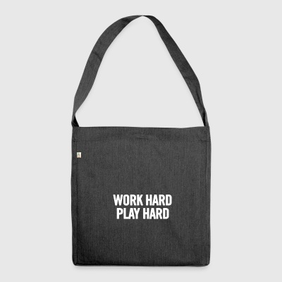 Work Hard Play Hard White - Schoudertas van gerecycled materiaal