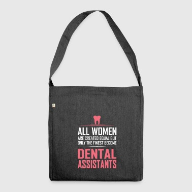 Dental assistants - Shoulder Bag made from recycled material