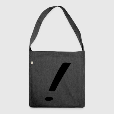 exclamation mark - Shoulder Bag made from recycled material