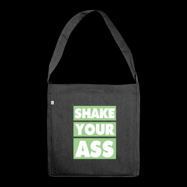 Shake your ass - green white - Shoulder Bag made from recycled material