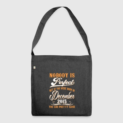 If You Born In November 2015 - Shoulder Bag made from recycled material