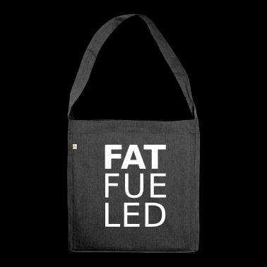 fat fueled - Shoulder Bag made from recycled material