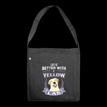Life is better with a Lab - Labrador Dog Shirt - Shoulder Bag made from recycled material