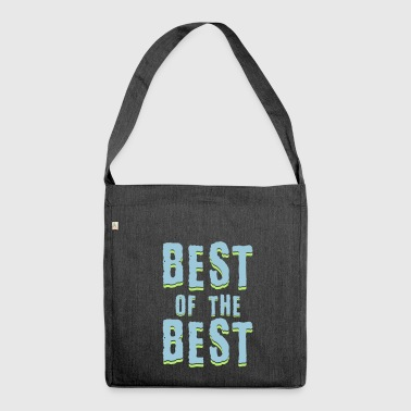 Best of the best - Shoulder Bag made from recycled material
