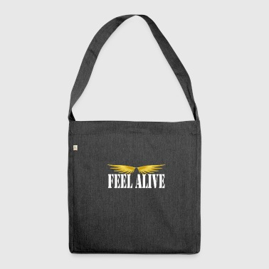 feel alive alive - Shoulder Bag made from recycled material