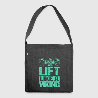 Lift Like A Viking Training Like Vikings - Shoulder Bag made from recycled material